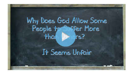 why-does-god-let-people-suffer-vid2