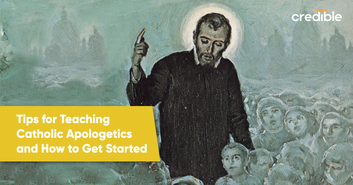 Tips for Teaching Catholic Apologetics and How to Get Started
